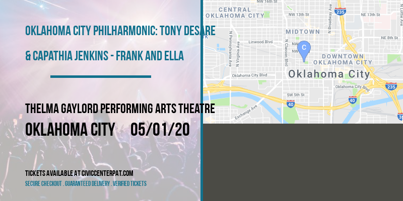 Oklahoma City Philharmonic: Tony DeSare & Capathia Jenkins - Frank and Ella at Thelma Gaylord Performing Arts Theatre