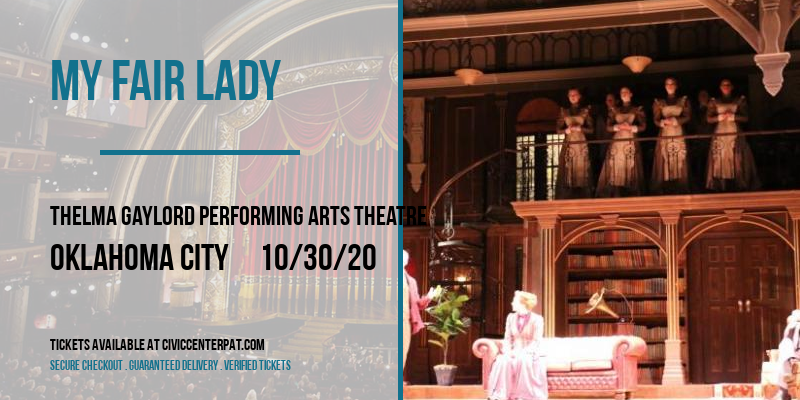 My Fair Lady at Thelma Gaylord Performing Arts Theatre