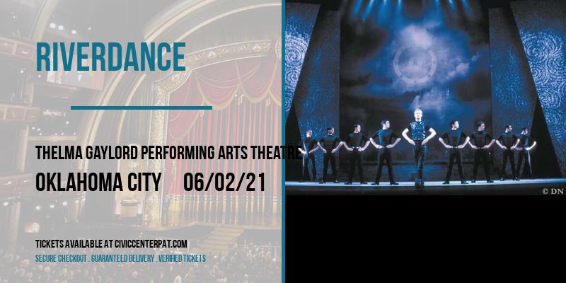 Riverdance [POSTPONED] at Thelma Gaylord Performing Arts Theatre