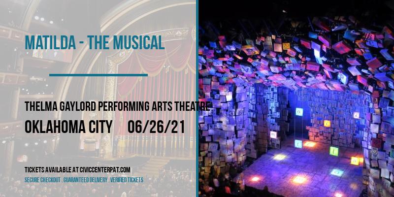Matilda - The Musical at Thelma Gaylord Performing Arts Theatre