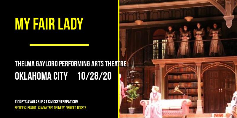 My Fair Lady at Thelma Gaylord Performing Arts Theatre
